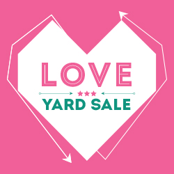 LOVE Yard Sale